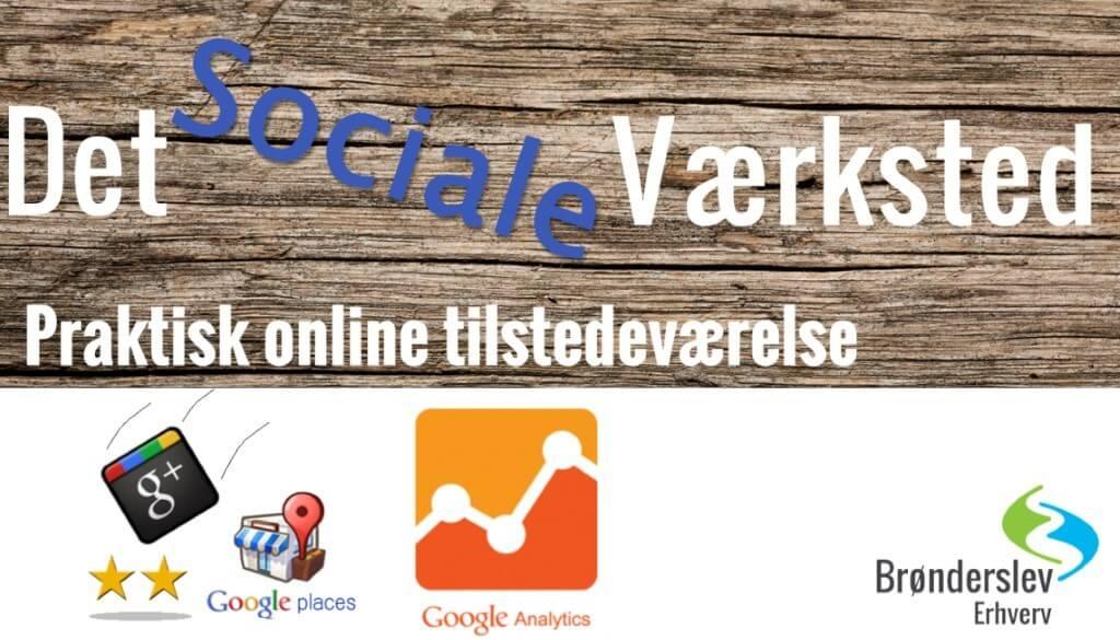 Det sociale værksted - kom på Googles kort
