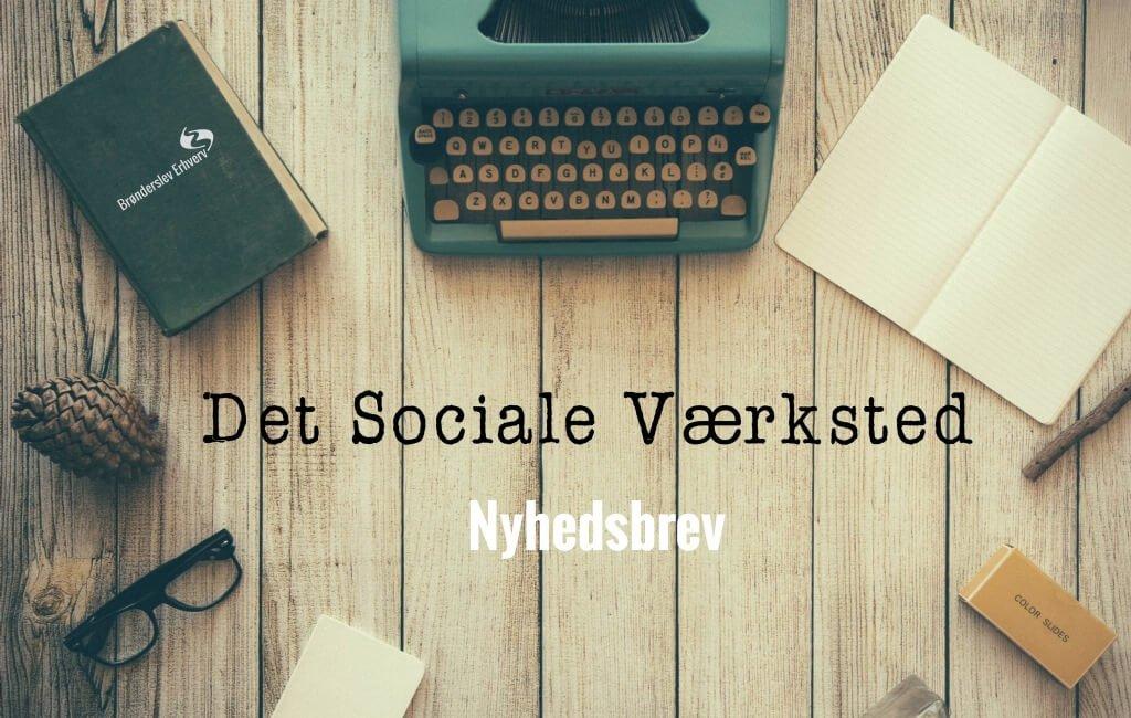 Det sociale Værksted - Nyhedsbrev og markedsføring