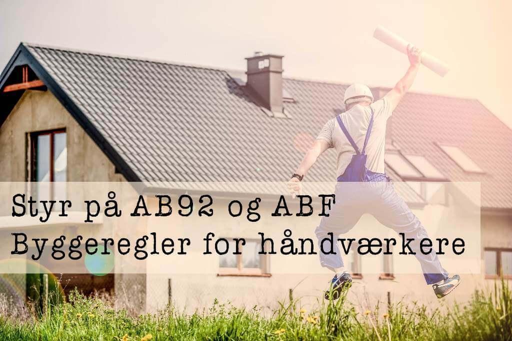 Styr på AB92 og ABF - byggeregler for håndværkere