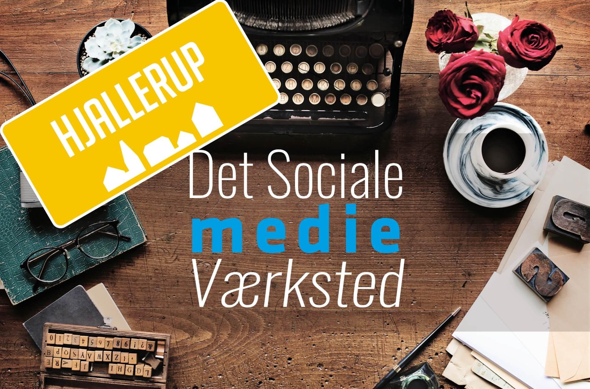 Sociale Medie værksted - Hjallerup